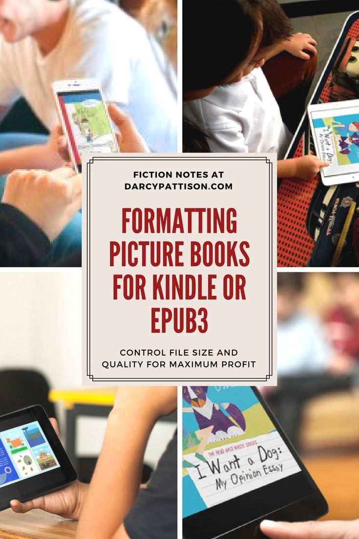 How To Format Picture Books For Kindle And Epub3 Fiction
