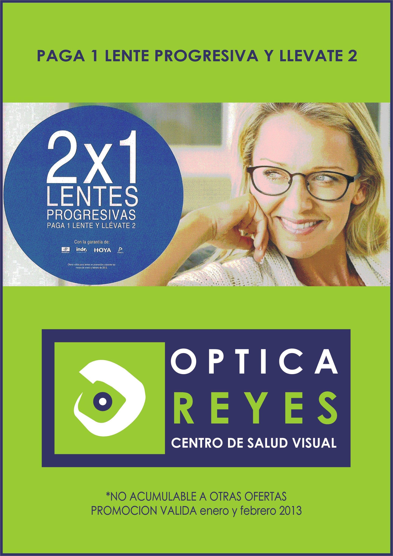 fcca381aa8 2x1 en lentes progresivas. | optica reyes | Lentes progresivas ...