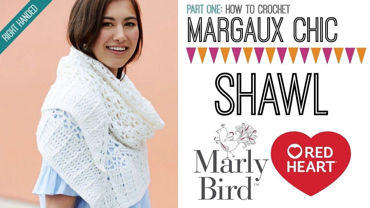 How to Crochet Margaux Chic Shawl [Right Handed] PART 1 - YouTube ...