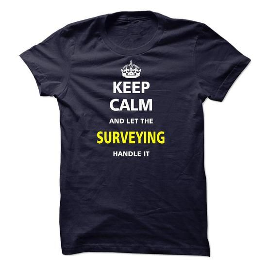 Let the SURVEYING T Shirts, Hoodies. Get it here ==► https://www.sunfrog.com/LifeStyle/Let-the-SURVEYING-22391140-Guys.html?41382