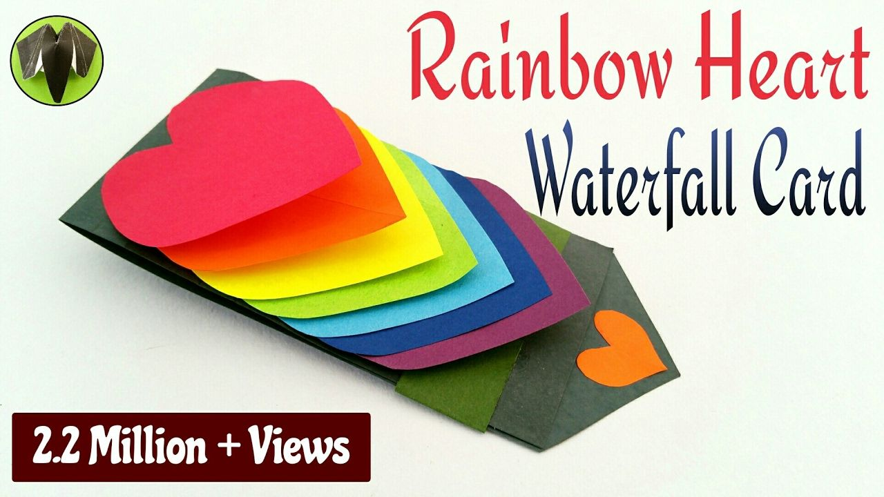 Rainbow Heart Love Waterfall Card For Valentine S Day Diy Tutorial B Waterfall Cards Card Tutorial Valentines Greetings