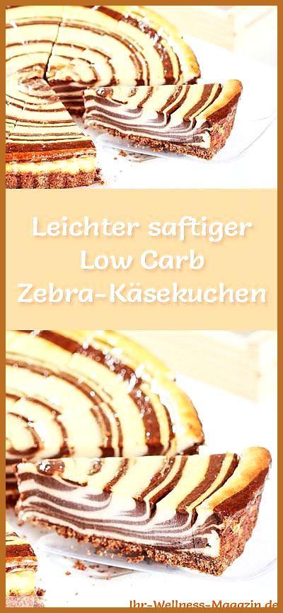 Leichter saftiger Low Carb Zebra-Käsekuchen – Rezept ohne Zucker #Carb #Fitness food abnehmen #Fitne...