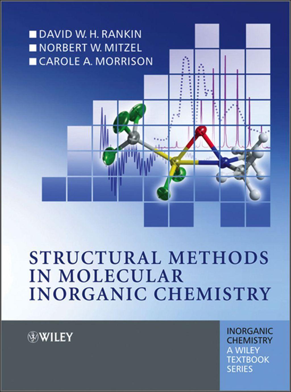 Structural Methods In Molecular Inorganic Chemistry Ebook