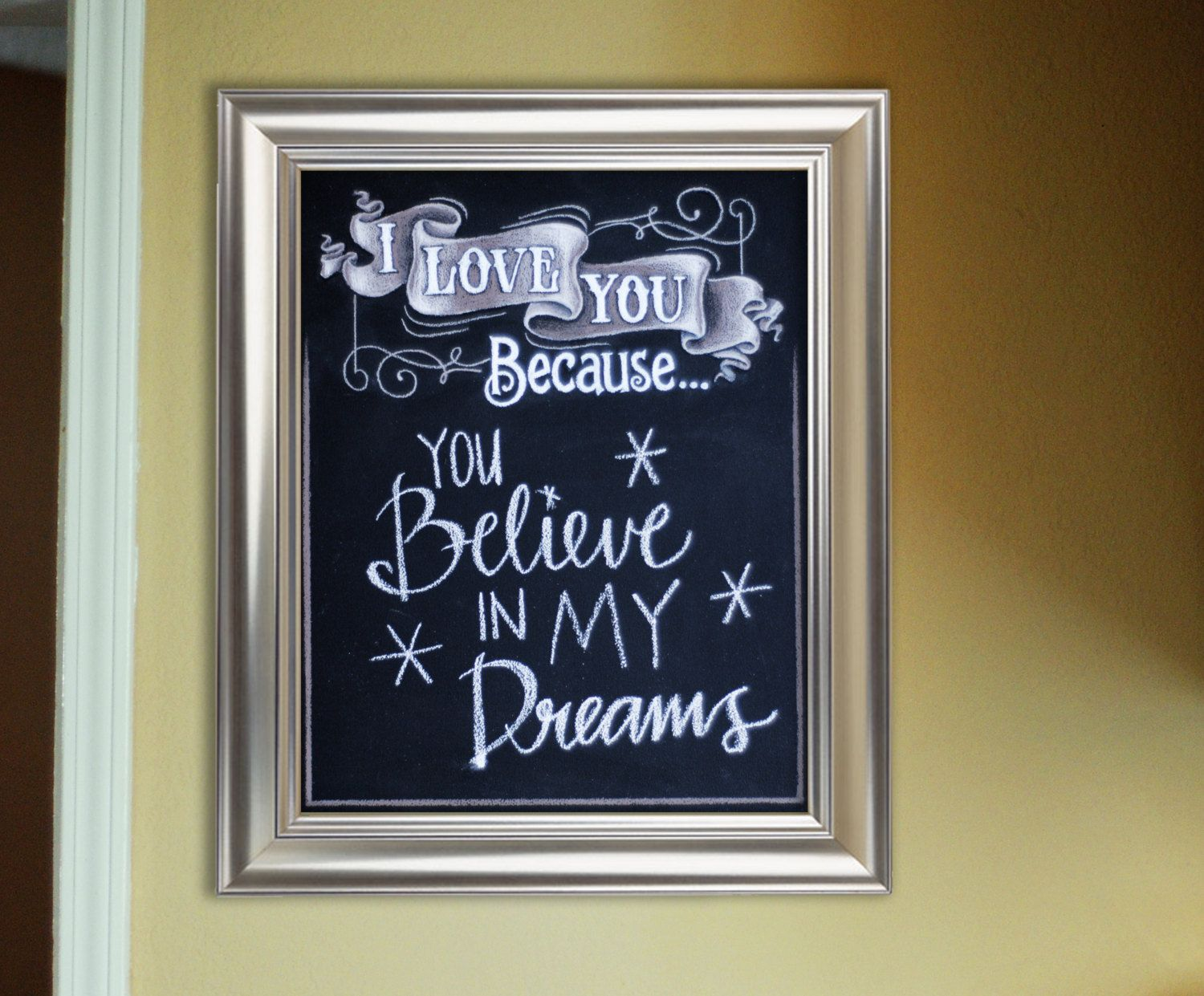 I love you because... Chalkboard Sign. Perfect for