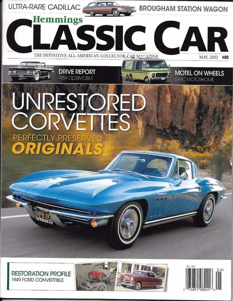 Hemmings Classic Car Magazine Unrestored Corvettes Ford