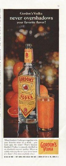 1958 Gordon S Vodka Vintage Ad Never Overshadows Vodka Alcohol Marketing Wine And Spirits