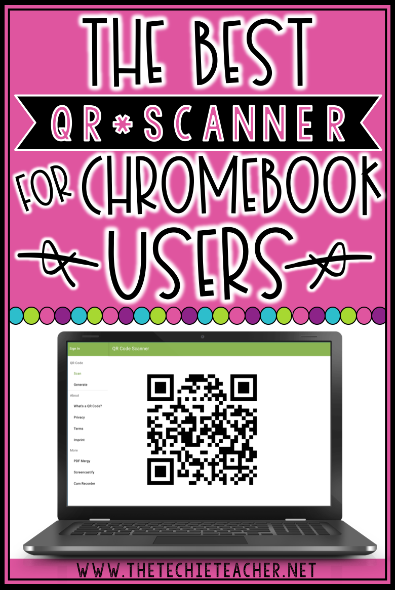 The Best QR Code Scanner for Chromebook Users Techie