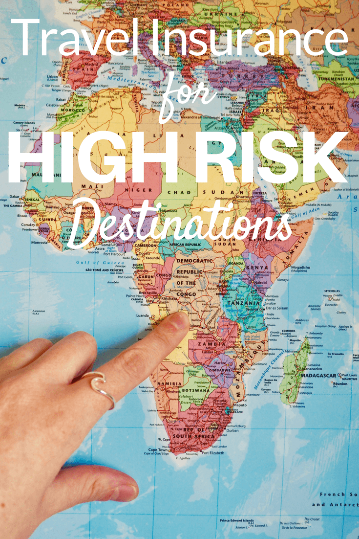 How To Buy Travel Insurance For High Risk Destinations Travel