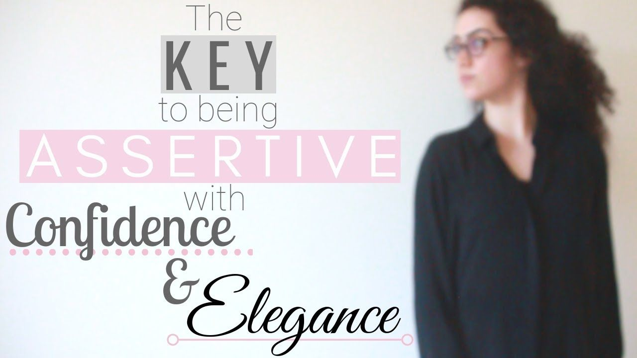 Introduction To Building An Elegant And Assertive Mind Assertiveness Elegant Style Inspiration Mindfulness