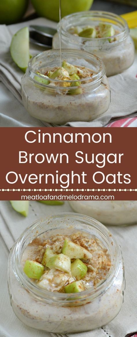 Cinnamon Brown Sugar Overnight Oats - Meatloaf and Melodrama