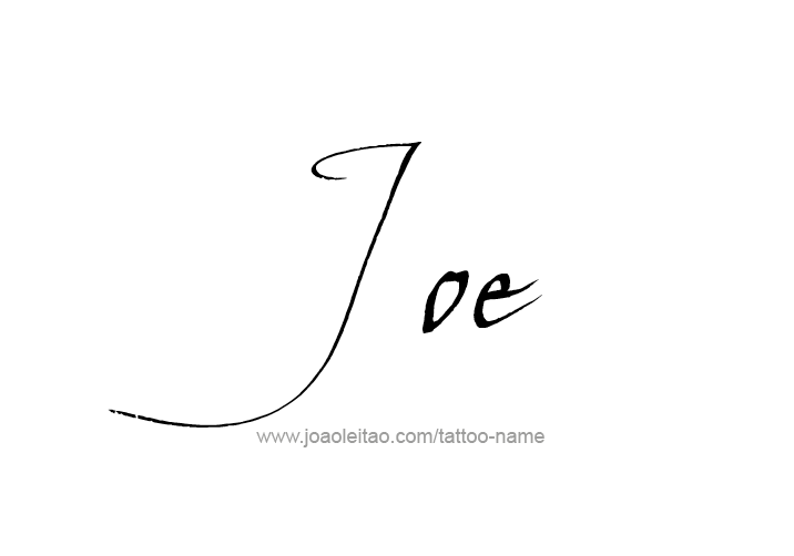 Joe Name Tattoo Designs Name Tattoo Designs Tattoo Designs Name Tattoo
