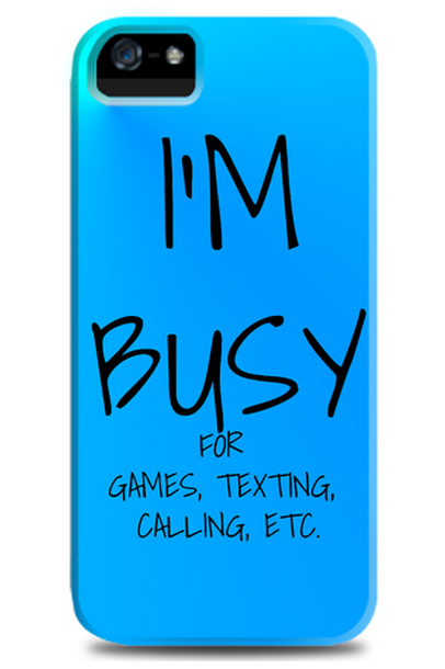 """""""I Am Busy"""" iPhone 5 Case in blue. Also available for BlackBerry and Samsung smartphones. Designed by aldy505 for Tees. http://zocko.it/LDa1F"""