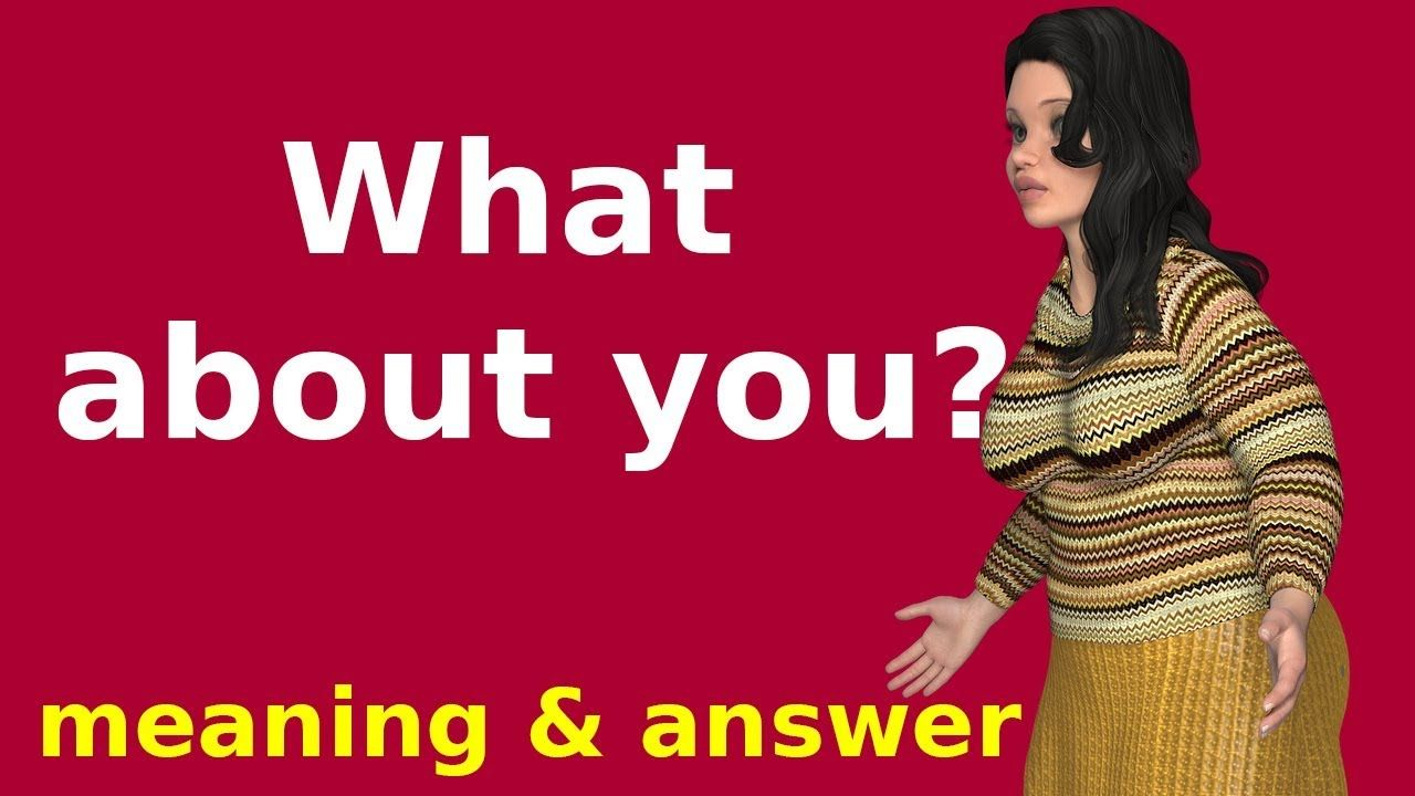 What do you meaning in hindi