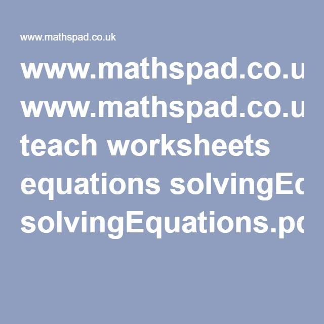 www.mathspad.co.uk teach worksheets equations solvingEquations.pdf ...