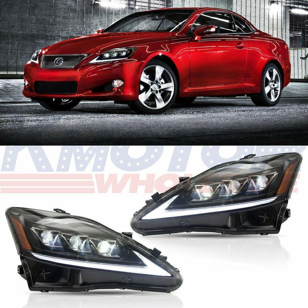 Ad Ebay New Full Led Projector Headlights Headlamps For 2006 2012 Lexus Is250 Is350 Isf Projector Headlights Lexus Is250 Lexus