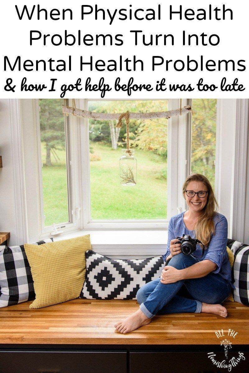When Physical Health Problems Turn Into Mental Health