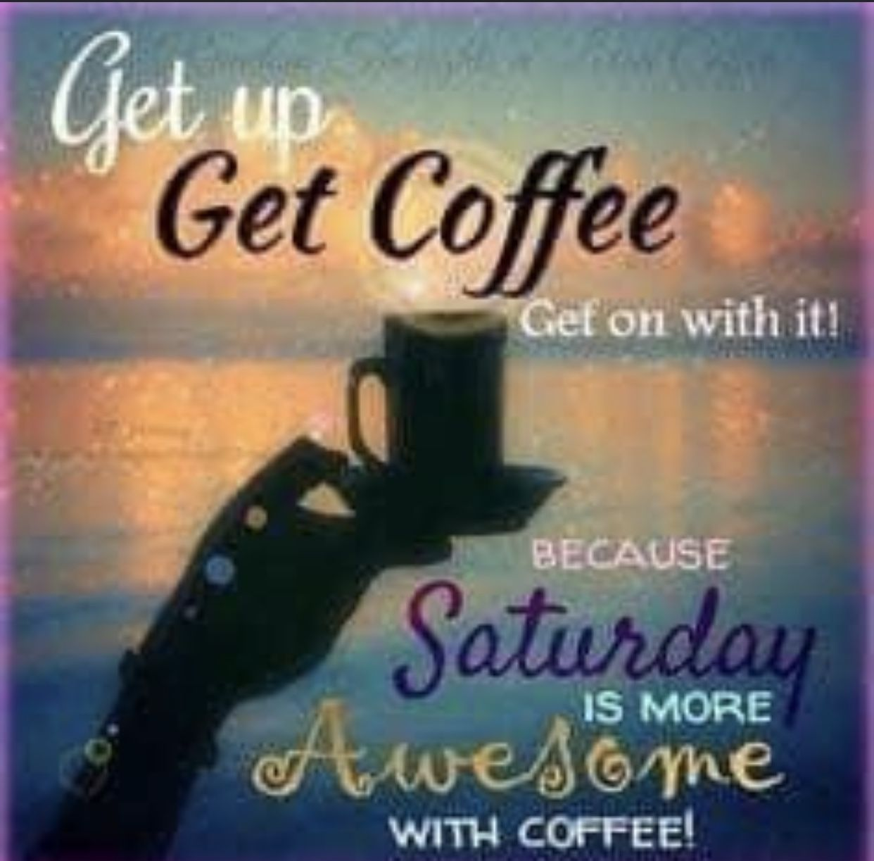 Pin By Life Love Travel Lashes On Coffee Need I Say More Good Morning Coffee Saturday Coffee Coffee Quotes