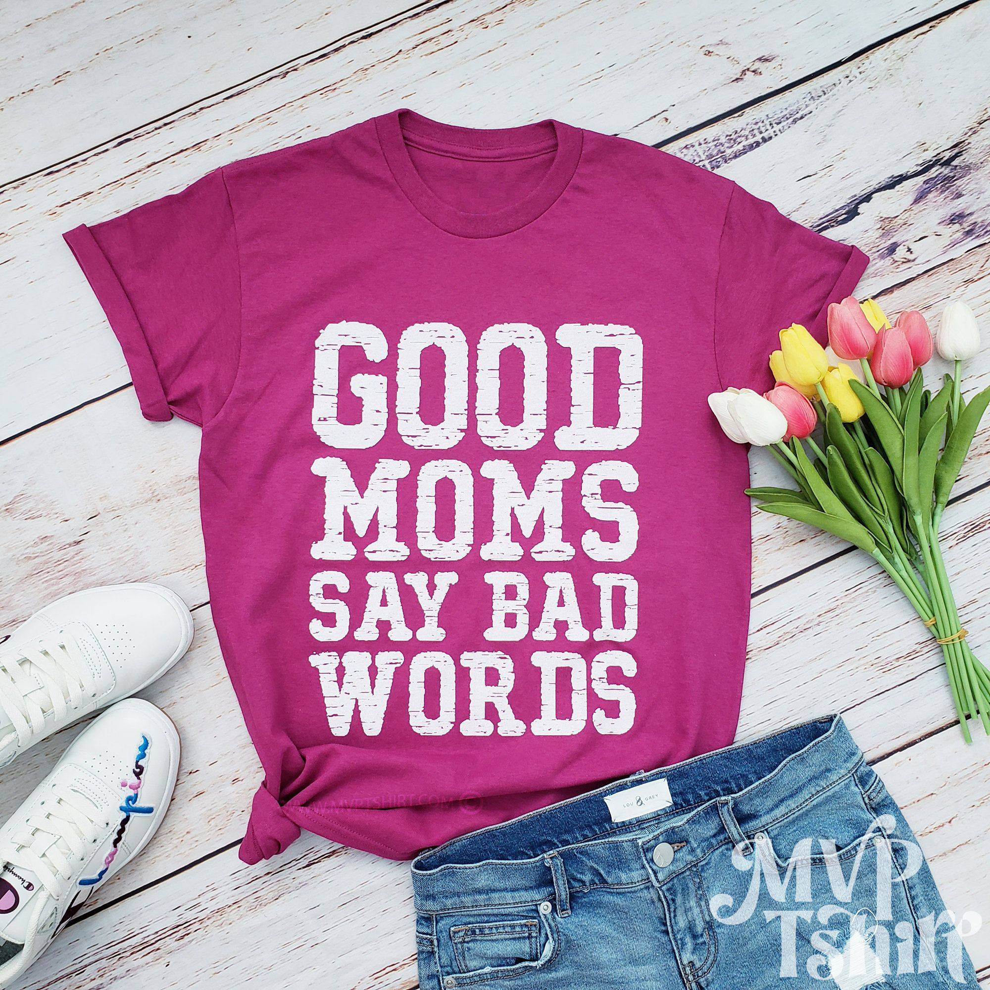 Good Moms Say Bad Words Shirt, Quotes about life, Funny shirts, Funny mommy shirt, Humor mom shirt, Gift for her