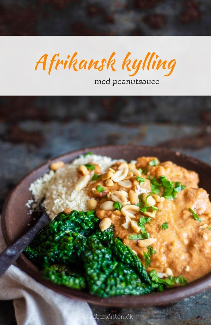 Afrikansk kylling med peanutbuttersauce - opskrift på dejlig krydret gryderet #sundaftensmad