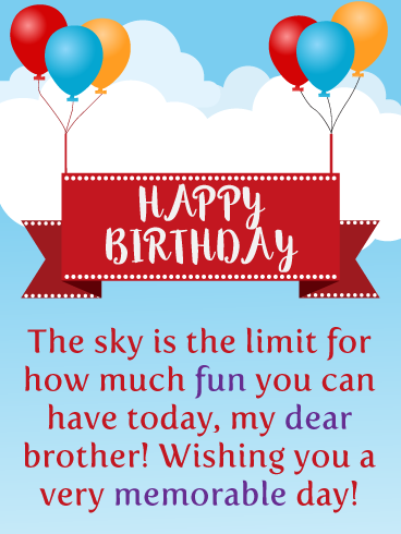 The Sky Is The Limit Happy Birthday Card For Brother Birthday Greeting Cards By Davia Birthday Cards For Brother Birthday Wishes For Brother Birthday Message For Brother