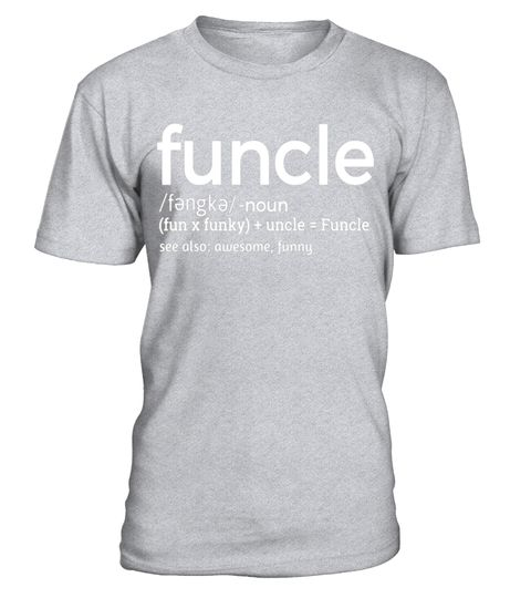 "# Mens Funcle Definition T-shirt Funny Gift For Uncle T-Shirt .  Special Offer, not available in shops      Comes in a variety of styles and colours      Buy yours now before it is too late!      Secured payment via Visa / Mastercard / Amex / PayPal      How to place an order            Choose the model from the drop-down menu      Click on ""Buy it now""      Choose the size and the quantity      Add your delivery address and bank details      And that's it!      Tags: Are you an Amazing…"