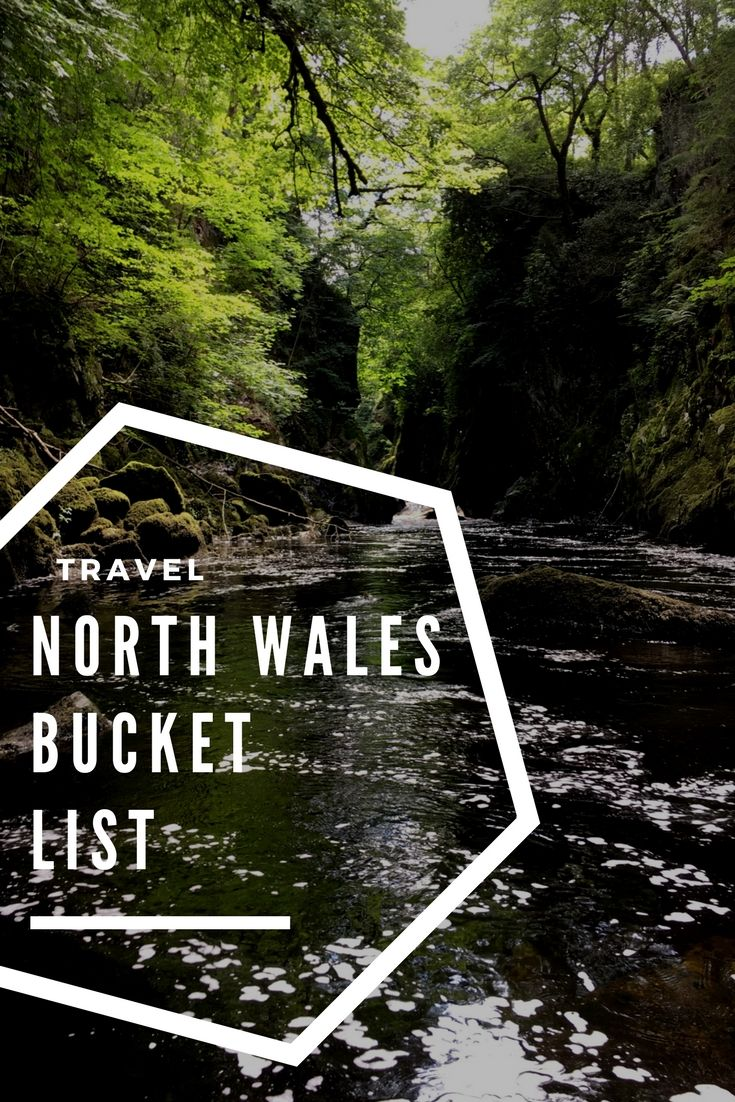 A bucket list needed for any of those planning a trip or travelling around North Wales. Expect beaches, waterfall, fairy-eque gorges and the best places to wander. #northwales