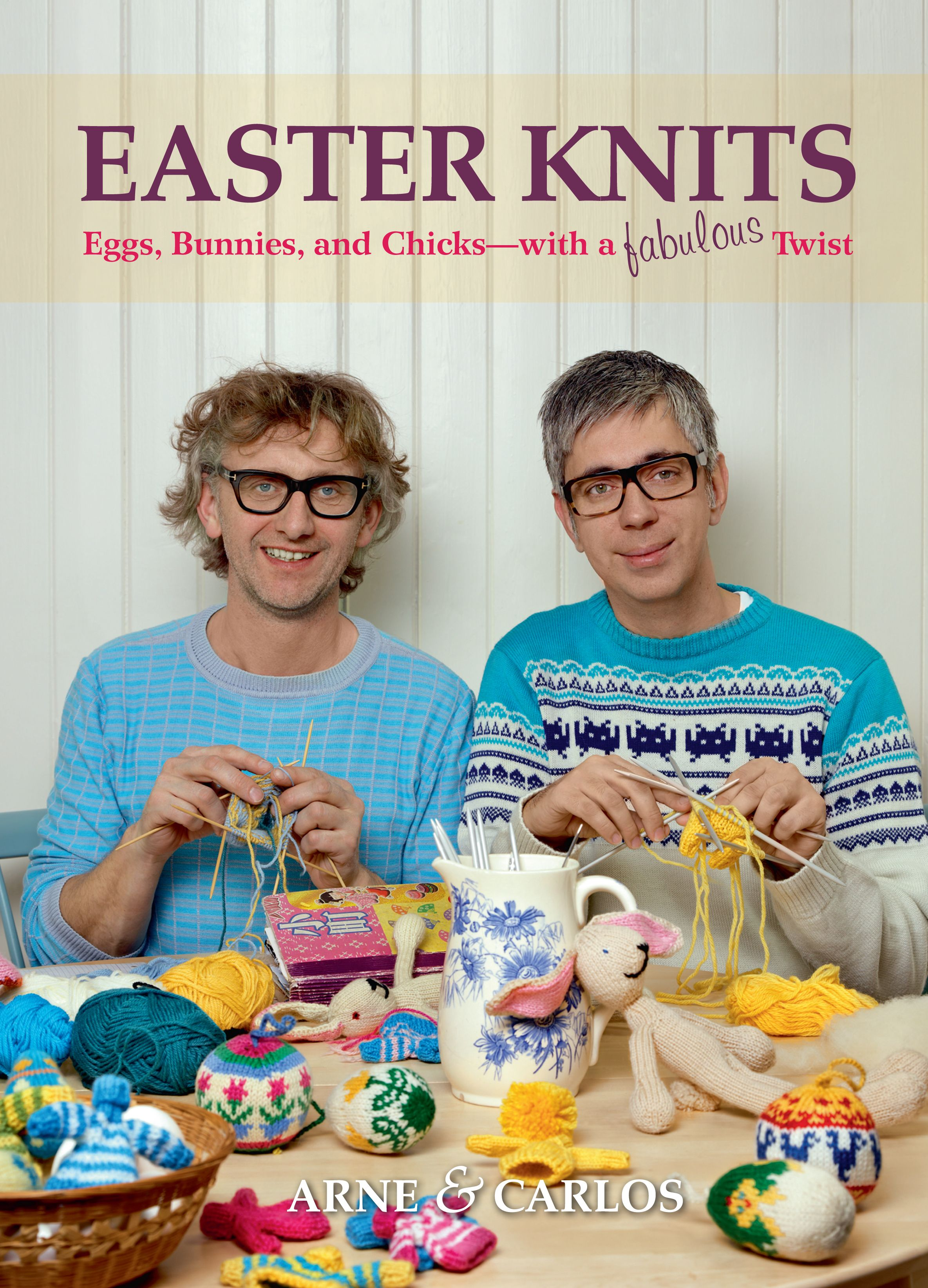 Arne & Carlos Eggs, Bunnies and Chicks
