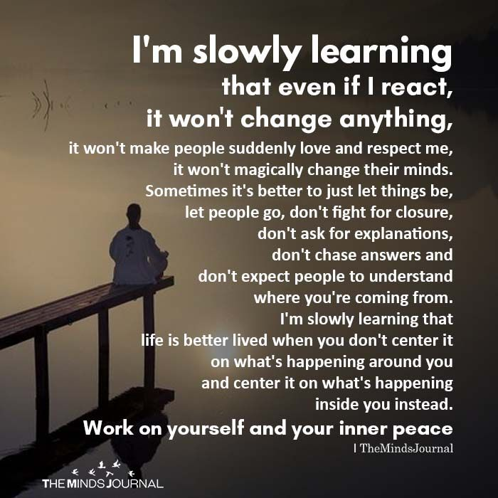 I'm Slowly Learning That Even If I React, It Won't