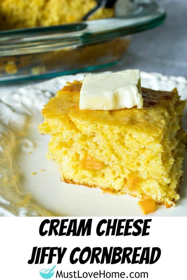 Cream Cheese Jiffy Cornbread With Cornbread Mix Cream Cheese And Creamed Corn This Cornbread Recipe Is A Quick A Jiffy Cornbread Corn Bread Recipe Cornbread