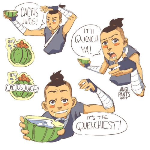 "angi-pants:  "" Drink Cactus Juice! It'll quench ya! It's the quenchiest!  I love Sokka so much :3. Would anyone like to see something like these as a pin??  """