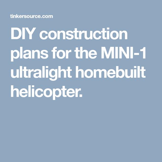 DIY Construction Plans For The MINI-1 Ultralight Homebuilt