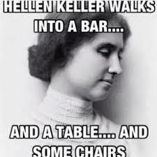 Helen Keller Quotes Funny