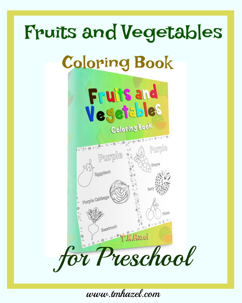 Fruits and Vegetables Coloring Book For Preschool | Coloring books ...