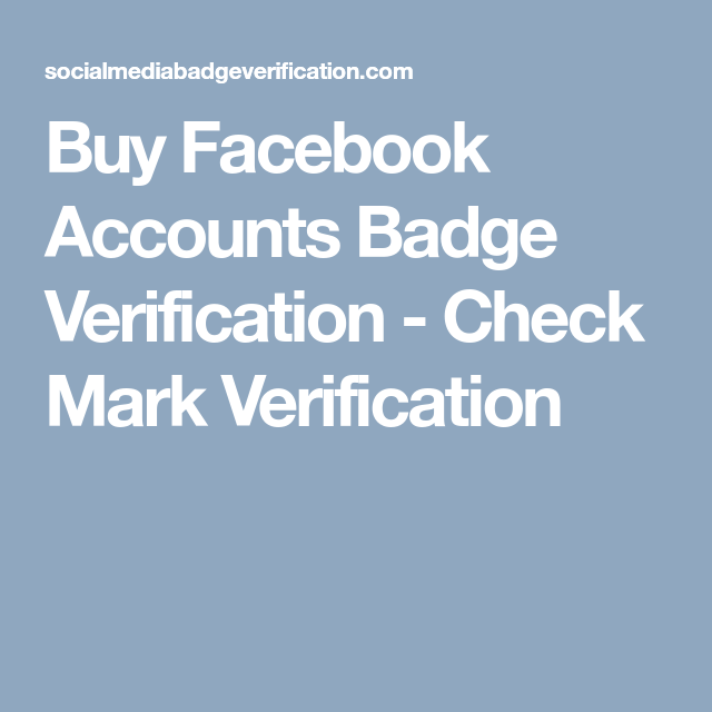 Buy Facebook Accounts Badge Verification - Check Mark