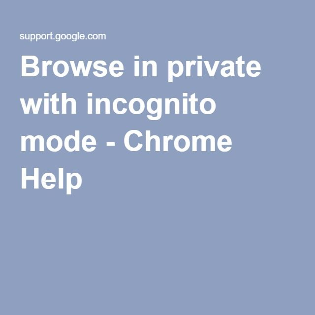 Browse In Private With Incognito Mode Chrome Help Incognito Birthday Card For Nephew Chrome