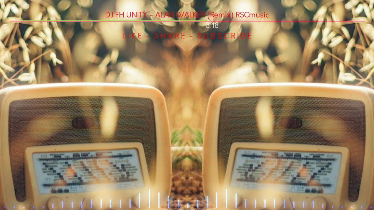 Dj Fh Unity Alan Walker Remix Rscmusic Di 2020