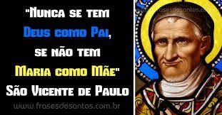 Resultado De Imagem Para Frases São Vicente De Paulo Sociedade São