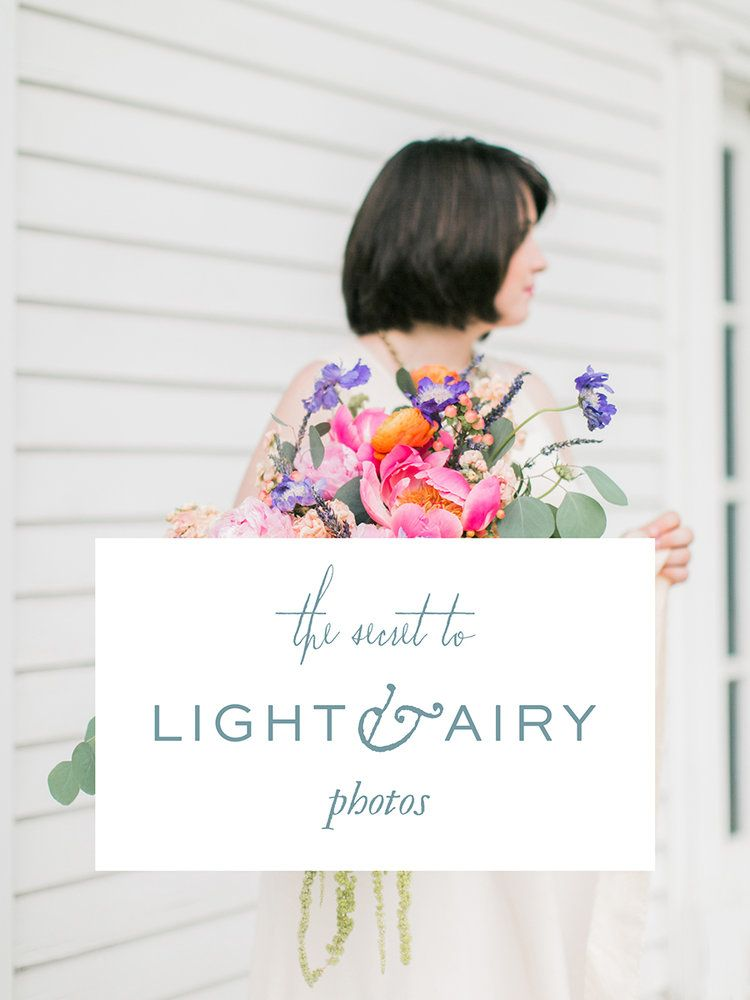 While there's definitely something to be said for a moody image, my heart is set on light and airy photographs! Imagine a sea of images that feel like a dream. Yeah, I think we can all confess that we love light and airy images. So, how do you make it happen? First, we need to remember that