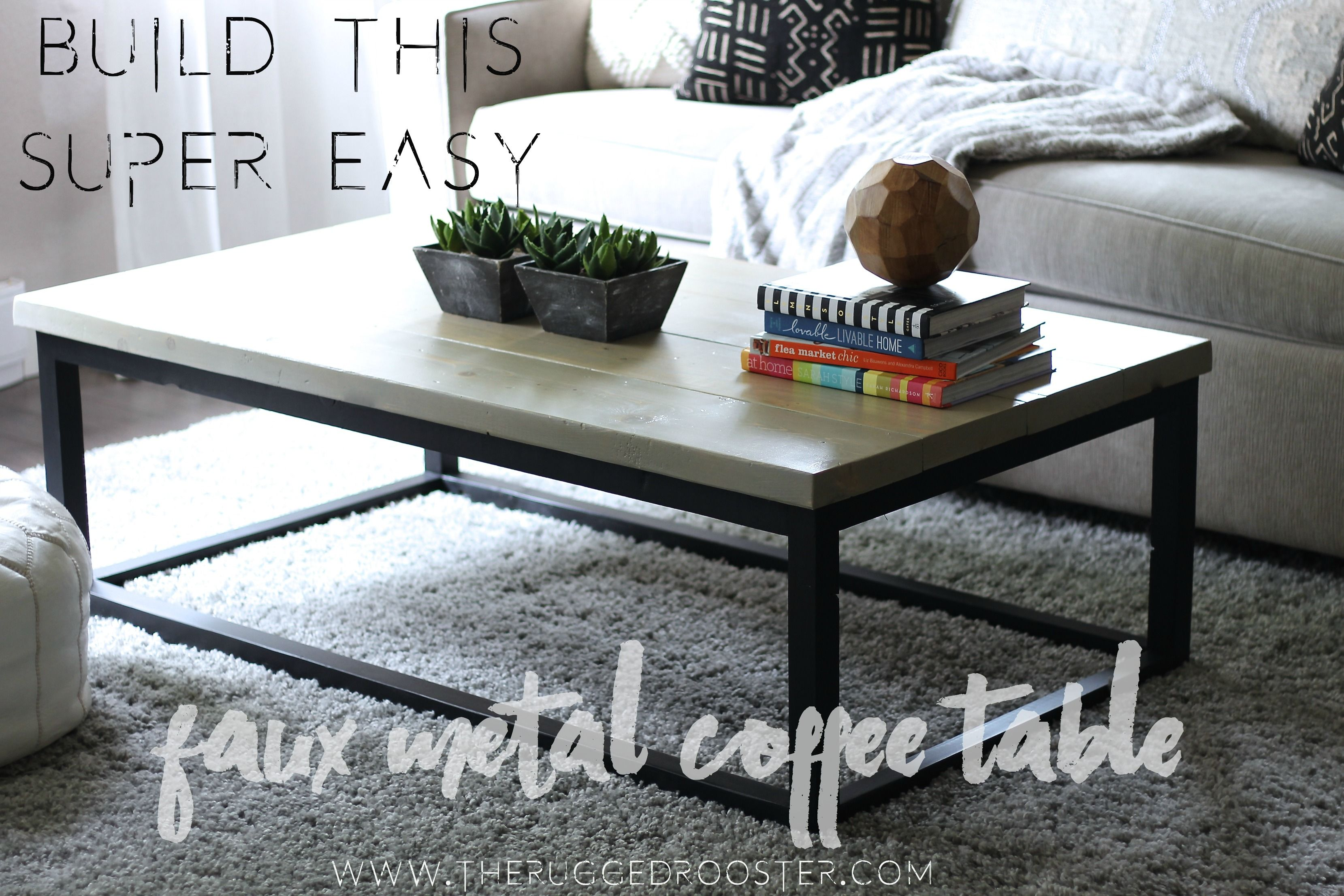 Easy To Build Coffee Table.Build This Easy Faux Metal Coffee Table In Under 4 Hours Under 75