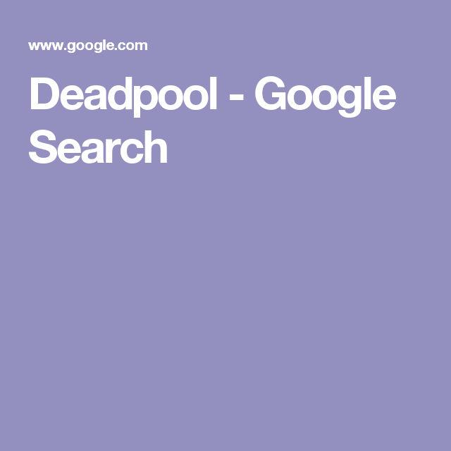Deadpool - Google Search