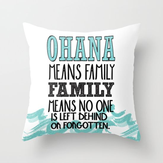 ohana means family.. lilo and stitch disney... Throw Pillow | Amor