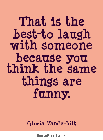 Quotes Sayings Phrases Funny Quotes About Friendship And