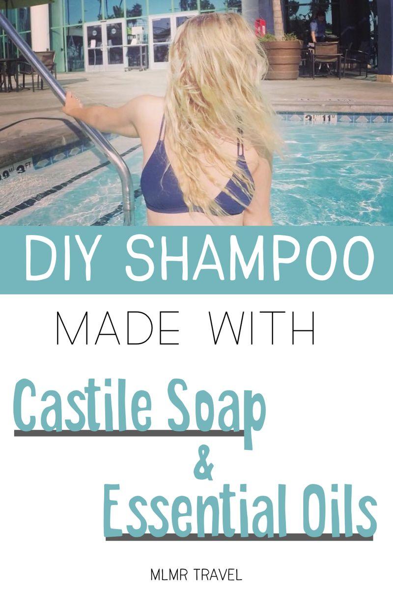 Incredibly Easy DIY Castile Soap Shampoo Ecofriendly