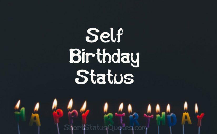My Birthday Status and Captions Short Status Quotes