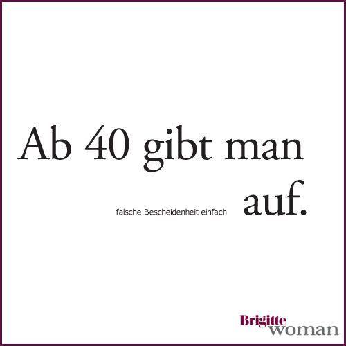 Brigitte Woman Zitate Kluge Zitate Und Sprüche Zitate