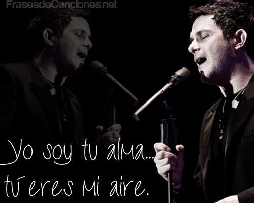 Yo Soy Tu Alma Tu Eres Mi Aire Alejandrosanz Sanz
