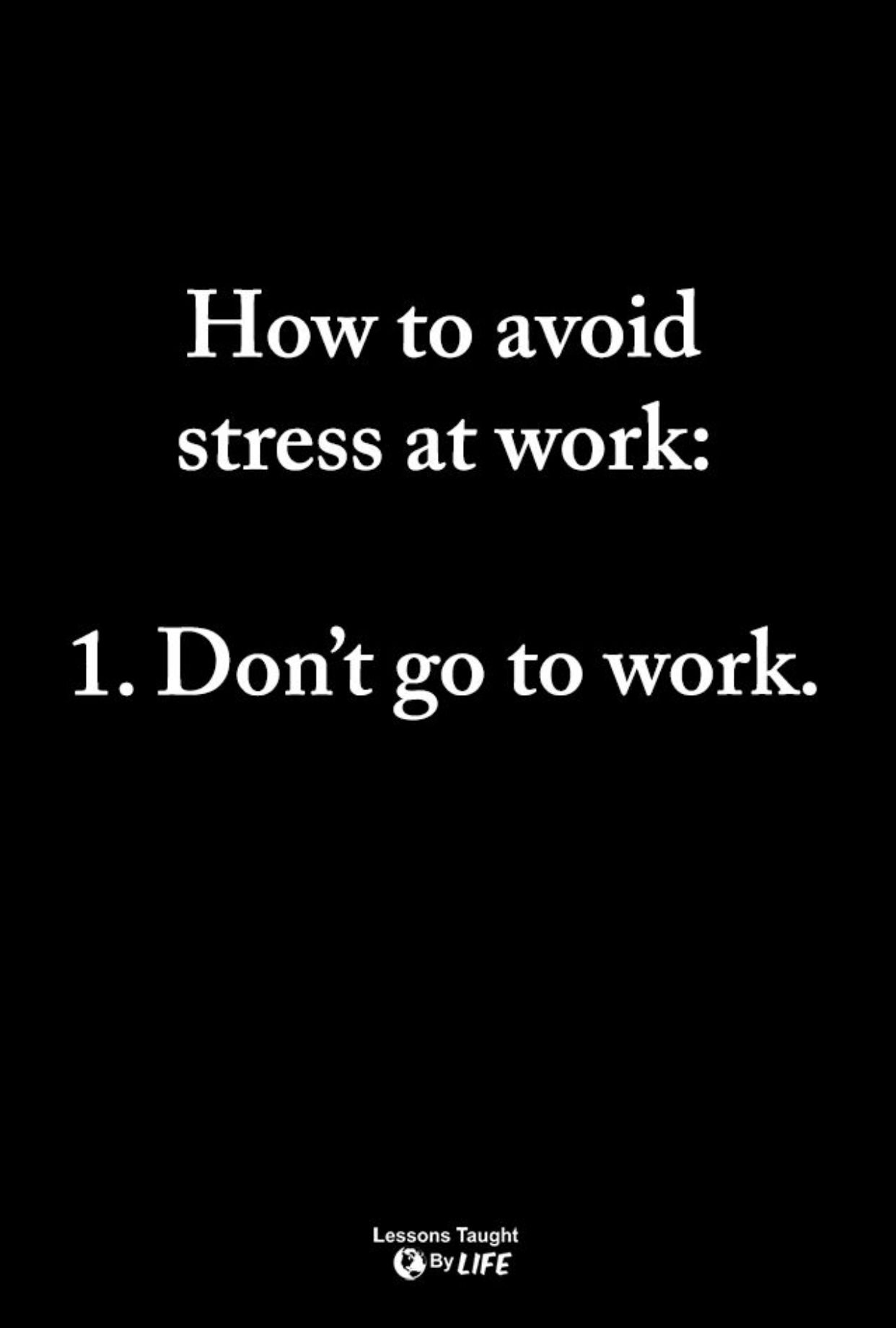 Pin By Alicia Sawyer Cooke On Quotes Work Quotes Funny Work Humor Work Quotes