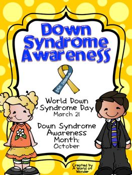 Down Syndrome Awareness Special Education Teaching Down Syndrome