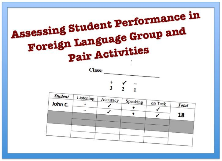 Assessing Student Performance in Foreign Language Group and Pair