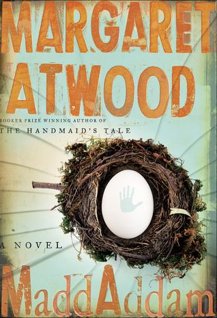 MaddAddam (MaddAddam Trilogy #3) by Margaret Atwood.